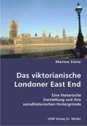 Das viktorianische Londoner East End - Stotz, Marina