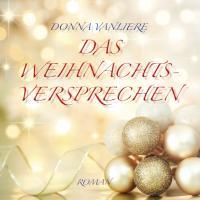 Das Weihnachtsversprechen: Ungekürzte Lesung. Bonus MP3-CD im DAISY-Format