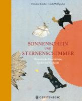 Sonnenschein und Sternenschimmer: Himmlische Geschichten, Lieder und Gedichte