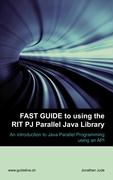Fast Guide to using the RIT PJ Parallel Java Library - Jude, Jonathan