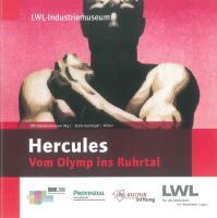 Hercules. Vom Olymp ins Ruhrtal