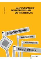 Mönchengladbacher Frauenstraßennamen und ihre Geschichte