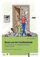 Neues von der Familienbande: Das zweite Buch zur erfolgreichen Kolumne in WAZ und WR