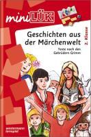 miniLÜK-Übungshefte: miniLÜK: 2./3. Klasse - Deutsch: Das große Märchenbuch (Buch): Deutsch / 2./3. Klasse - Deutsch: Das große Märchenbuch (Buch) (miniLÜK-Übungshefte: Deutsch)