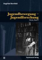Jugendbewegung - Jugendforschung Siegfried Bernfeld Author