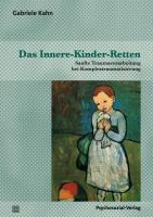 Das Innere-Kinder-Retten: Sanfte Traumaverarbeitung bei Komplextraumatisierung