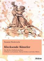 Klecksende Künstler. Das Berliner Kaffeeklecksalbum Wilhelm von Kaulbachs, Michael Echters und Julius Muhrs.