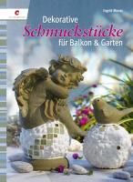 Dekorative Schmuckstücke für Balkon & Garten