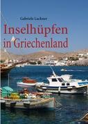 Inselhüpfen in Griechenland: Rhodos, Tilos, Nisyros, Kos, Pserimos, Plati, Kalymnos, Astipalera, Naxos, Amorgos, Paros, Samos
