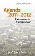 Agenda 2011-2012: Staatseinnahmen - Staatsausgaben  Die schlafende Mehrheit