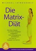 Die Matrix-Diät