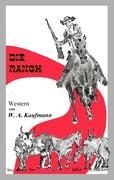 Die Ranch - Kaufmann, W. A.