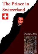 The Prince in Switzerland