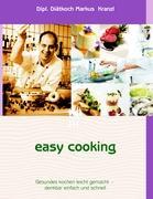 easy cooking - Kranzl, Markus