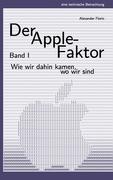 Der Apple-Faktor, Band I