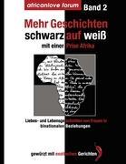 Mehr Geschichten - schwarz auf weiß: Mit einer Prise Afrika