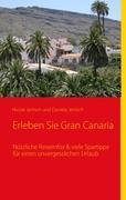 Erleben Sie Gran Canaria