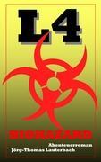 L4 - Biohazard: Abenteuerroman