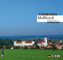 Meßkirch: Ein Spaziergang durch den badischen Geniewinkel