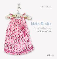 klein & oho: Kinderkleidung selber nähen