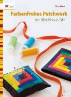 Farbenfrohes Patchwork im Blockhaus-Stil