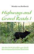 Highways and Gravel Roads I: Mit den MoWuKnuffels quer durch den nordamerikanischen Kontinent