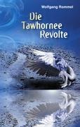Die Tawhornee Revolte