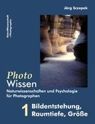 PhotoWissen - 1 Bildentstehung, Raumtiefe, Größe