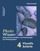 PhotoWissen - 4 Visuelle Schärfe: Naturwissenschaften und Psychologie   für Photographen