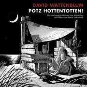 Potz Hottentotten!: Ein Inselsommermärchen