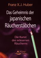 Das Geheimnis der japanischen Räucherstäbchen: Die Kunst des erlesenen Räucherns