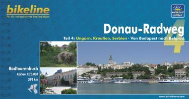 Donau-Radweg 4: Budapest - Belgrad: 570 km. Radtourenbuch und Karte 1 : 75 000, wetterfest/reißfest
