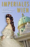 Das imperiale Wien - Mythos und Wahrheit
