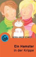Ein Hamster in der Krippe (Club-Taschenbuch-Reihe)