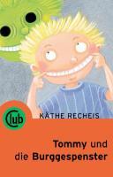 Tommy und die Burggespenster