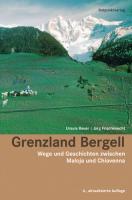 Grenzland Bergell