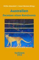 Australien - Facetten eines Kontinents
