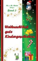 Weihnachtlich gute Kindergeschichten Band 3