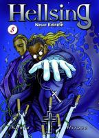 Hellsing Neue Edition: Bd. 8