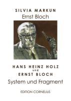 Ernst Bloch: System und Fragment
