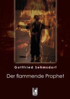Der flammende Prophet