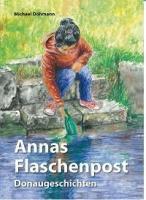 Annas Flaschenpost - Donaugeschichten für Kinder