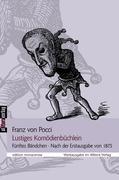 Lustiges Komödienbüchlein: Fünftes Bändchen . Nach der Erstausgabe von 1875. Hrsg. v. Ulrich Dittmann