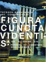 Figura Cuncta Videntis: Thyssen-Bornemisza Art Contemporary