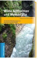Wilde Schluchten und Wasserfälle