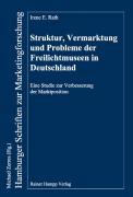 Struktur, Vermarktung und Probleme der Freilichtmuseen in Deutschland