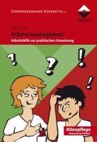 Schmerzmanagement: Arbeitshilfe zur praktischen Umsetzung   Expertenstandard Konkret Bd. 2 (Altenpflege)