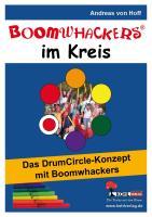 Boomwhackers im Kreis Das DrumCircle-Konzept/m. CD-ROM