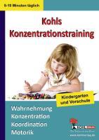 Mein tägliches Konzentrationstraining Kindergarten & Vorschule: Bis zu 10 Minuten täglich