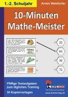 10-Minuten-Mathe-Meister 1.-2. Schuljahr: Pfiffige Textaufgaben zum täglichen Training